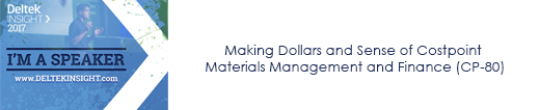 Making Dollars and Sense of Costpoint Materials Management and Finance (CP-80)