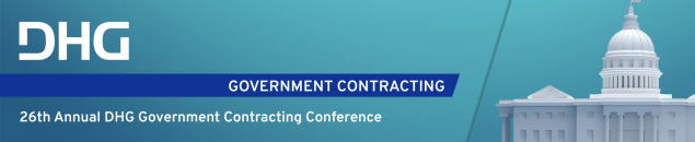 26TH Annual DHG Government Contracting Conference