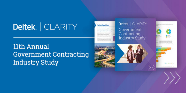 11th Annual Deltek Government Contracting Industry Study (Clarity) Highlights