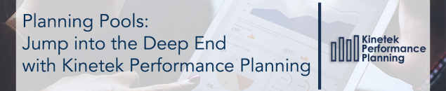 Planning Pools: Jump into the Deep End with Kinetek Performance Planning